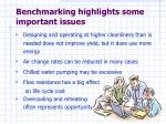 benchmarking highlights some important issues