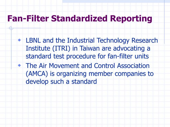 Fan-Filter Standardized Reporting