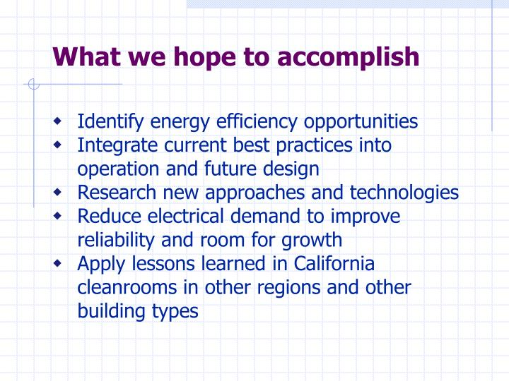What we hope to accomplish