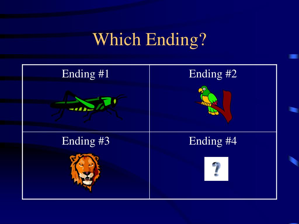 Which Ending?