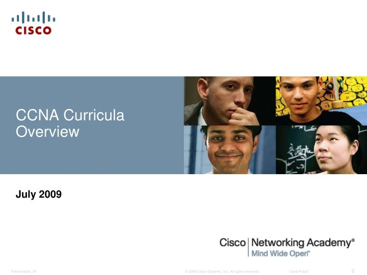 Ccna curricula overview l.jpg