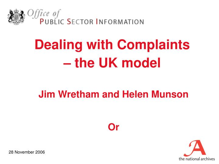 Dealing with complaints the uk model