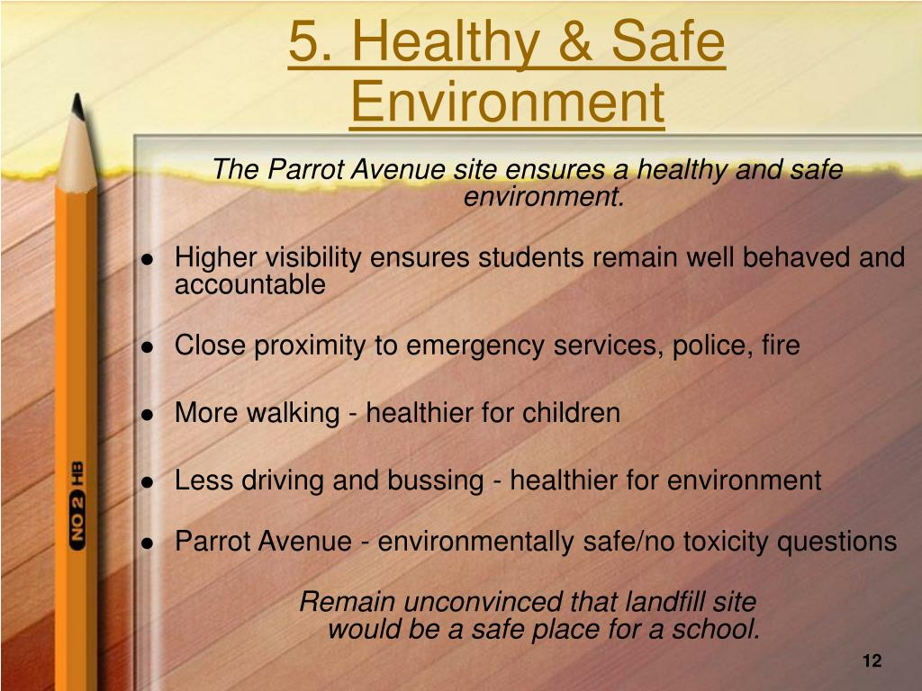 5. Healthy & Safe Environment