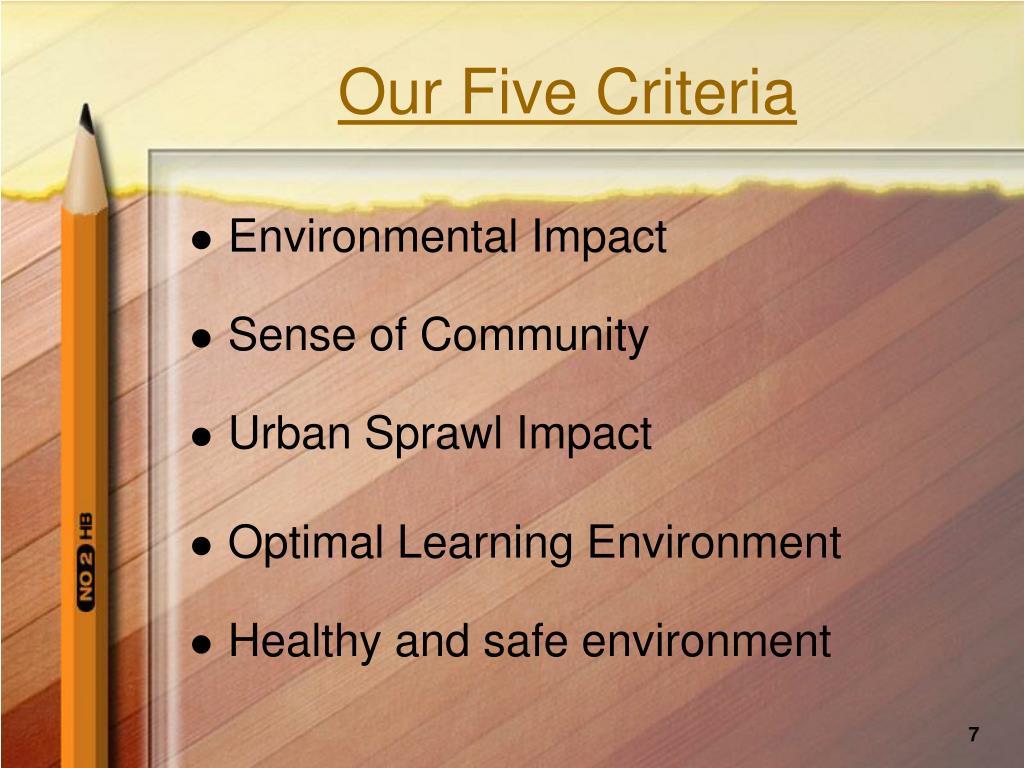 Our Five Criteria