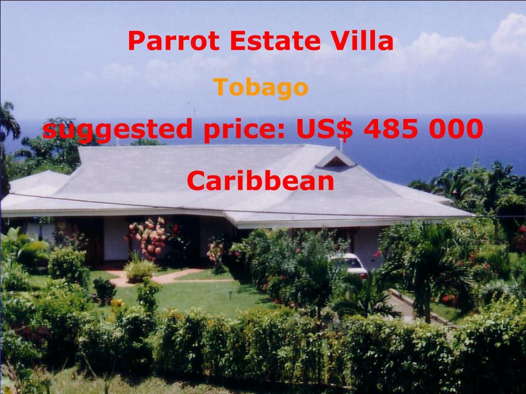 Parrot Estate Villa