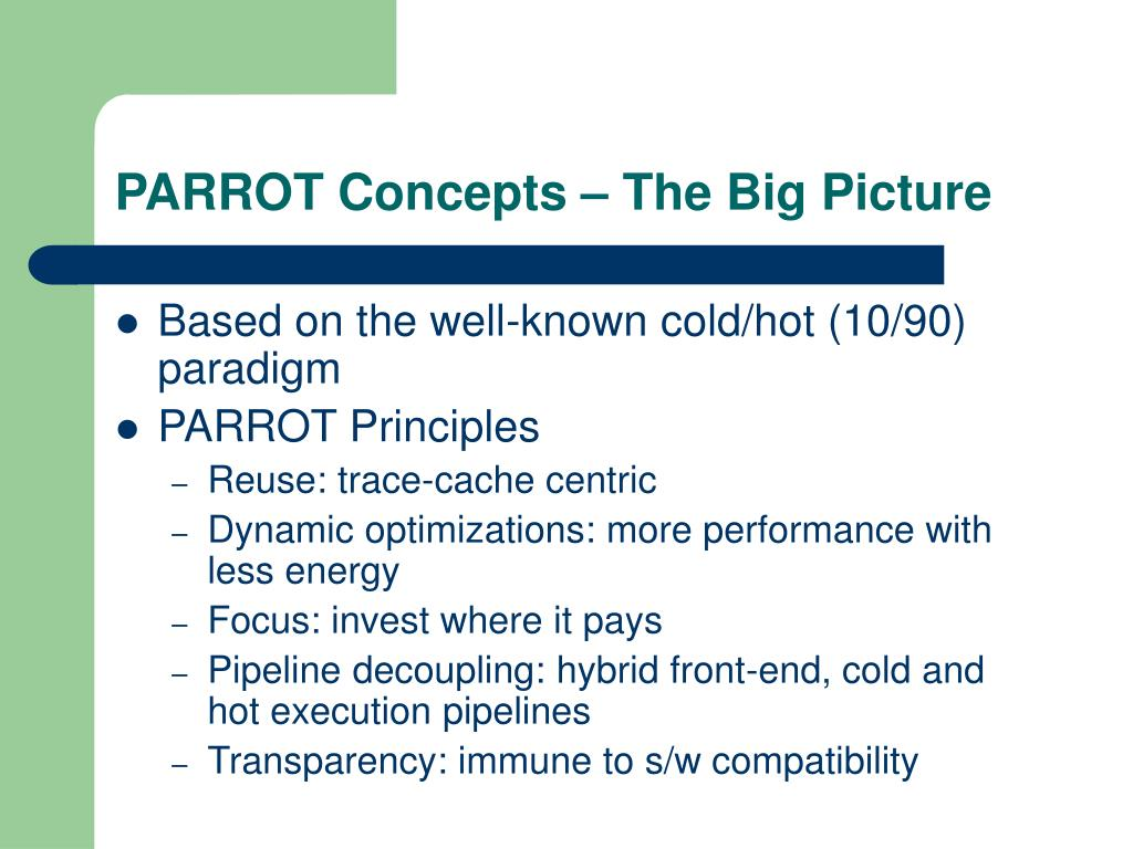 PARROT Concepts – The Big Picture