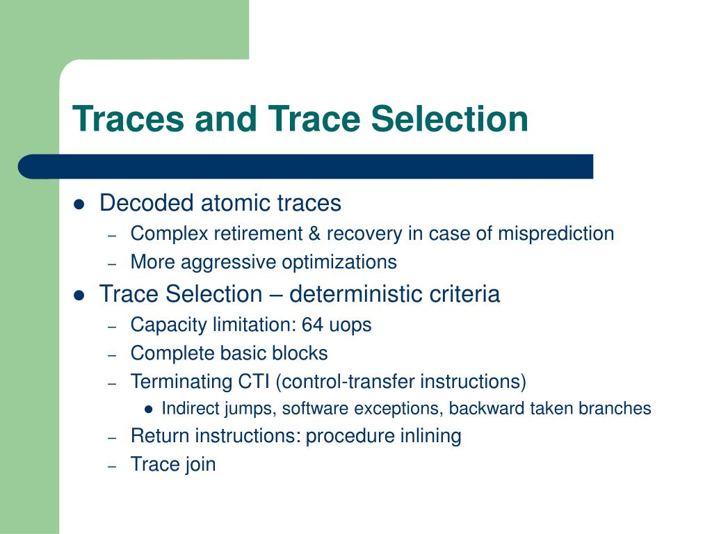 Traces and Trace Selection