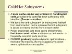 cold hot subsystems
