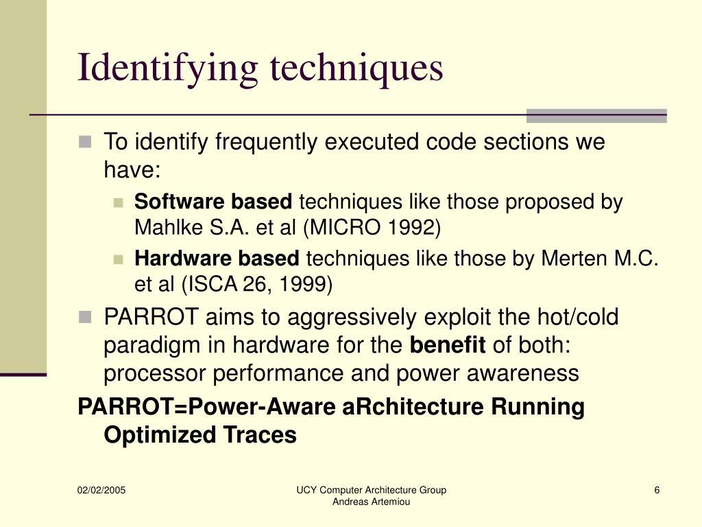 Identifying techniques