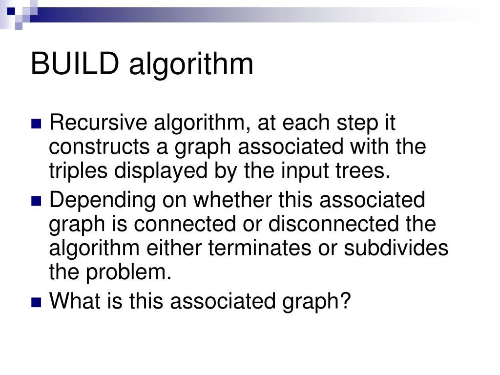 BUILD algorithm