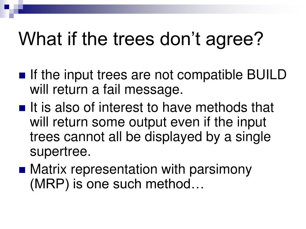 What if the trees don't agree?