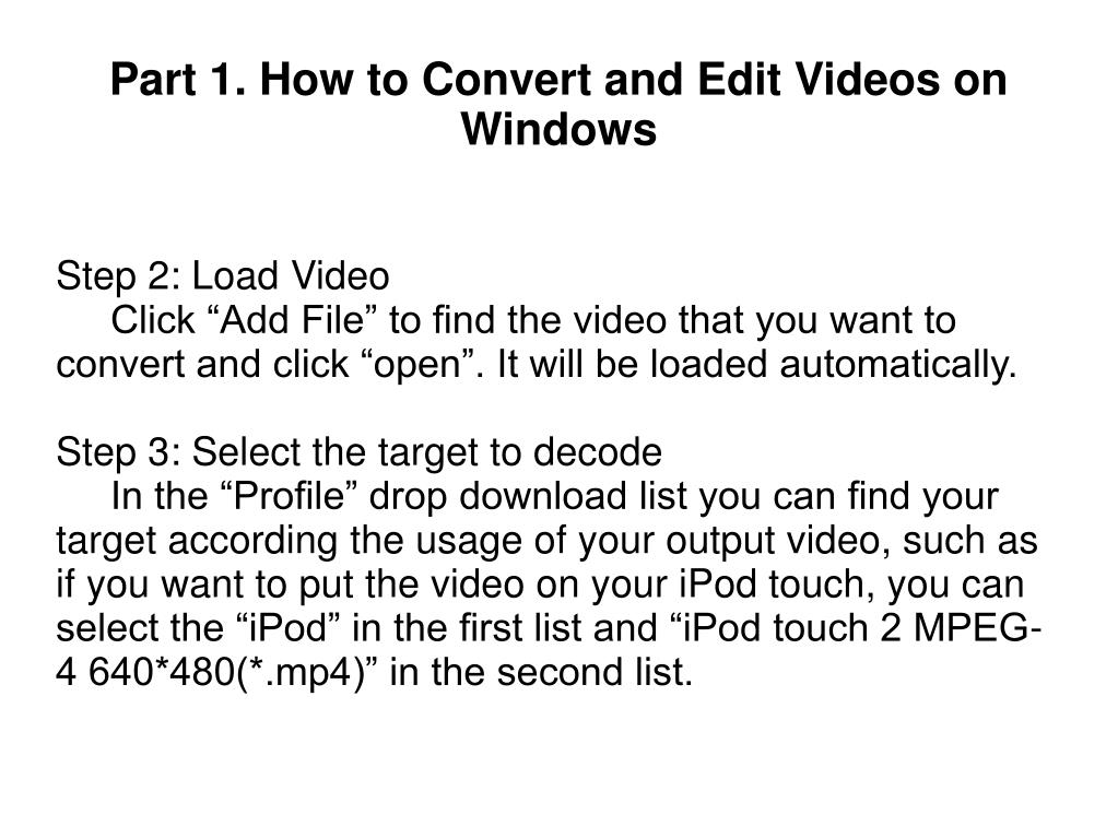 Step 2: Load Video