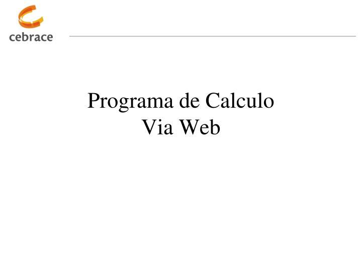Programa de Calculo