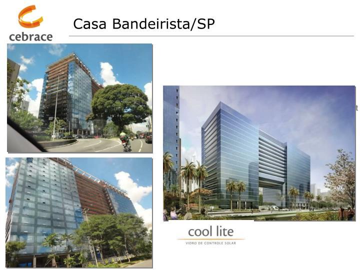 Casa Bandeirista/SP