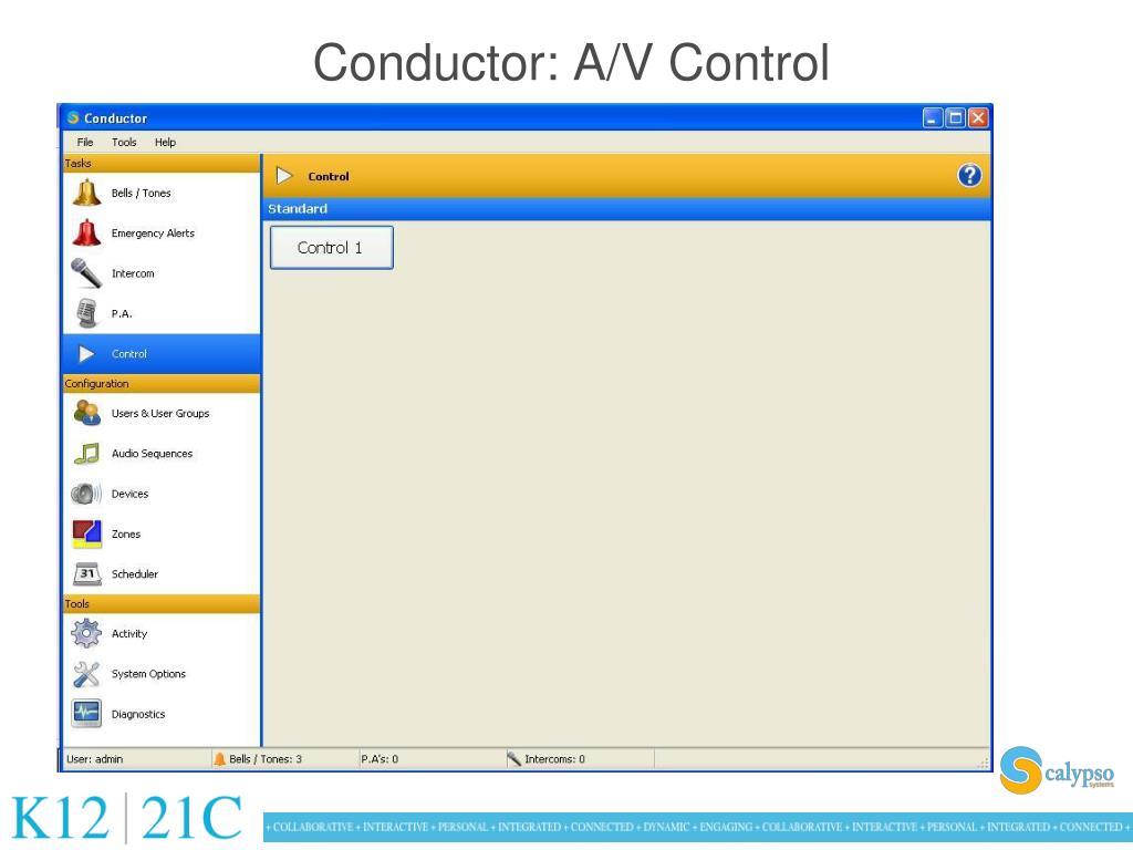 Conductor: A/V Control