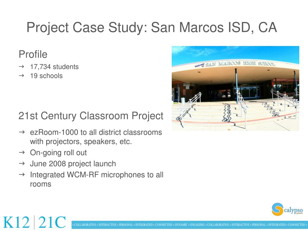 Project Case Study: San Marcos ISD, CA