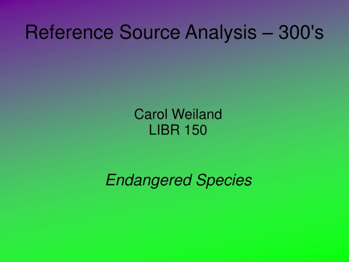 Carol weiland libr 150 endangered species