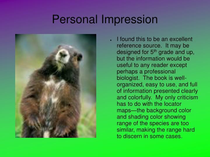 Personal Impression