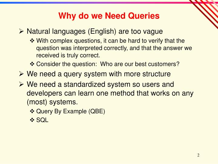 Why do we need queries l.jpg