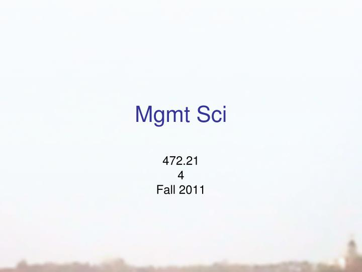 Mgmt sci