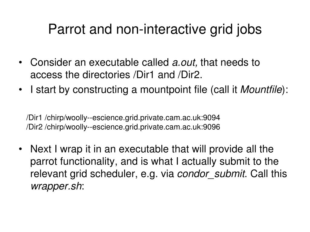 Parrot and non-interactive grid jobs