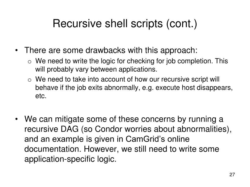Recursive shell scripts (cont.)