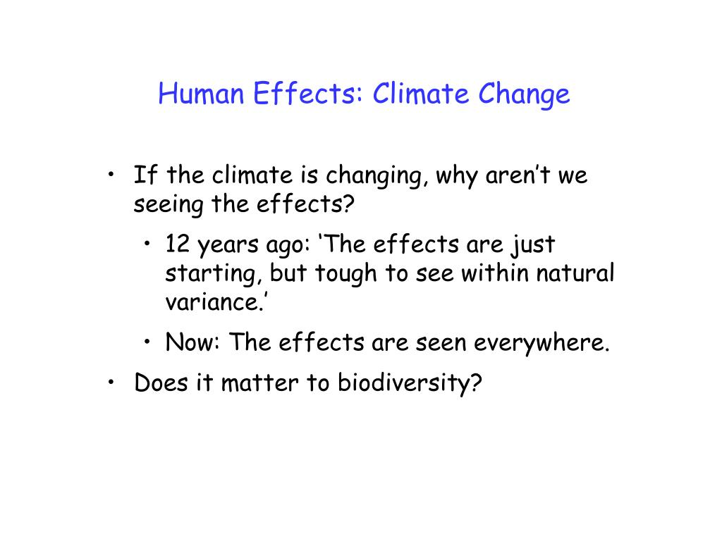 Human Effects: Climate Change