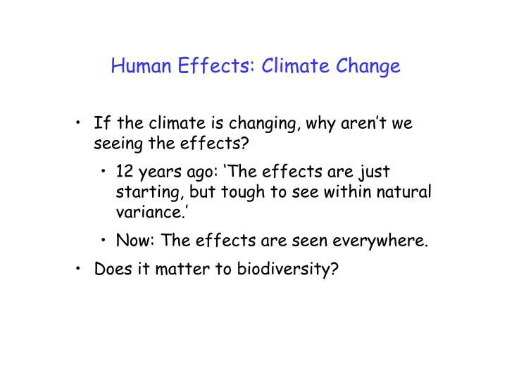 Human effects climate change