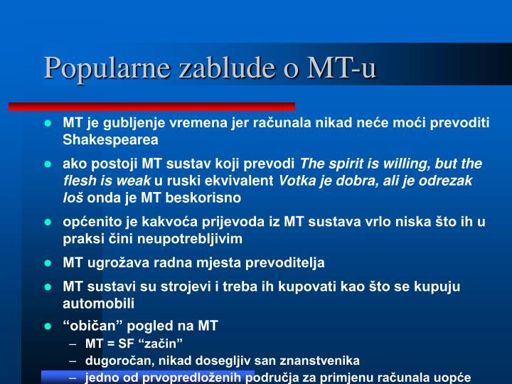 Popularne zablude o MT-u