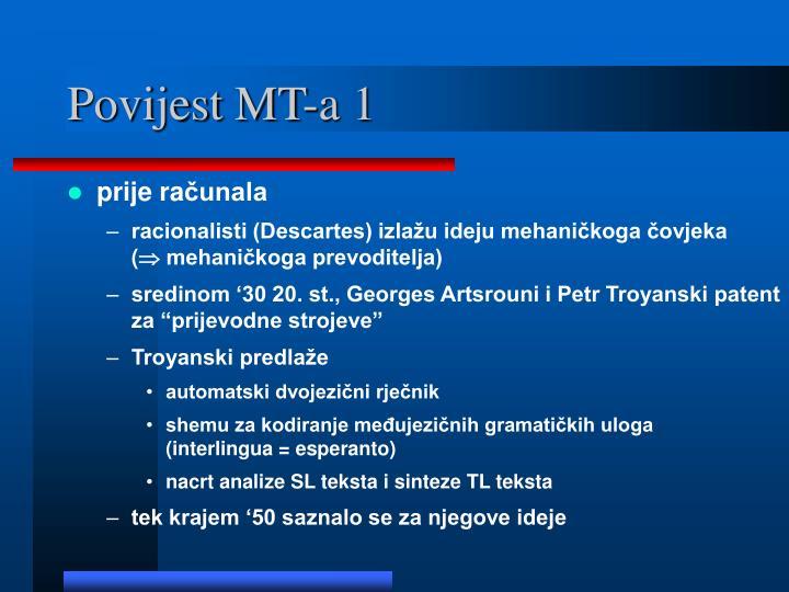 Povijest MT-a 1