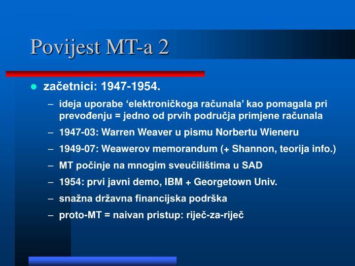 Povijest MT-a 2