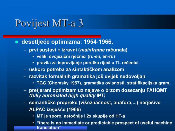 Povijest MT-a 3