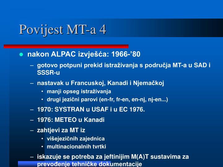 Povijest MT-a 4