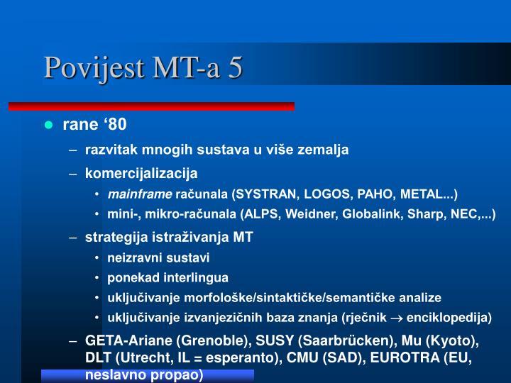 Povijest MT-a 5