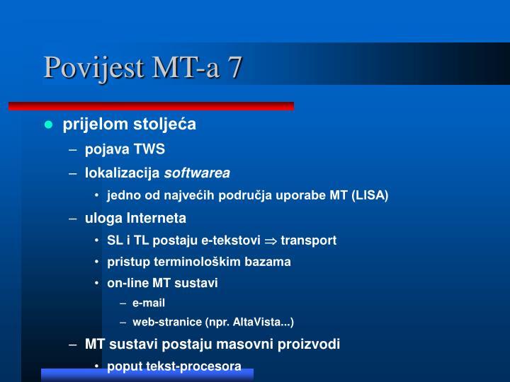 Povijest MT-a 7