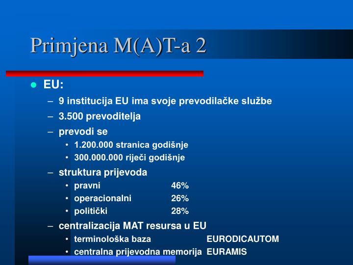 Primjena M(A)T-a 2