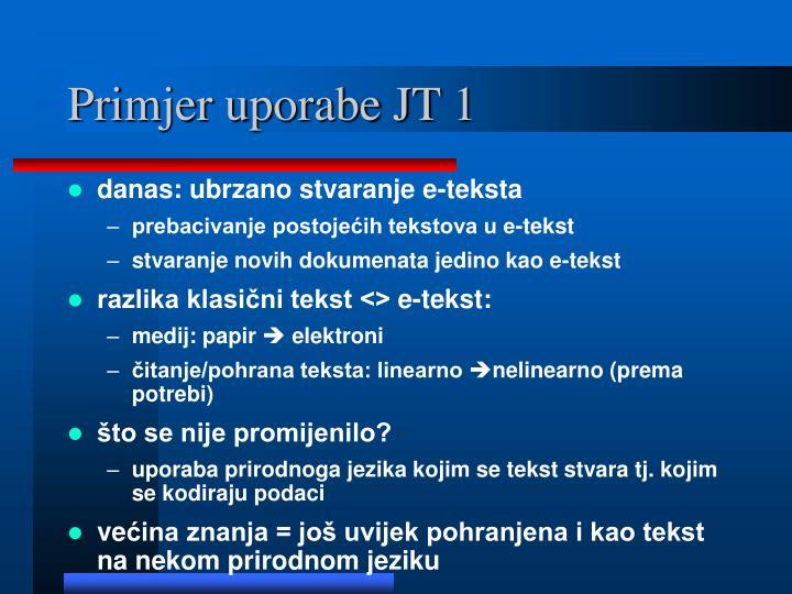Primjer uporabe JT 1