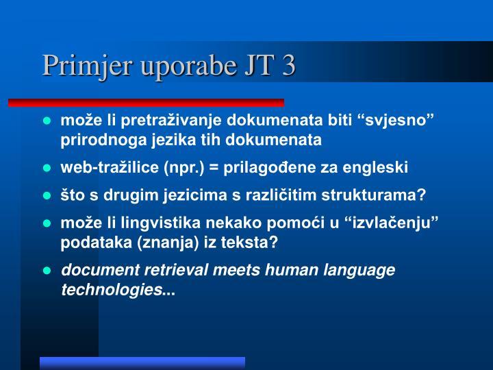 Primjer uporabe JT 3