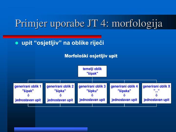 Primjer uporabe JT 4: morfologija