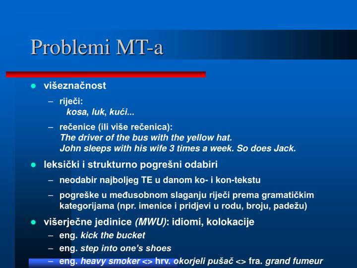 Problemi MT-a