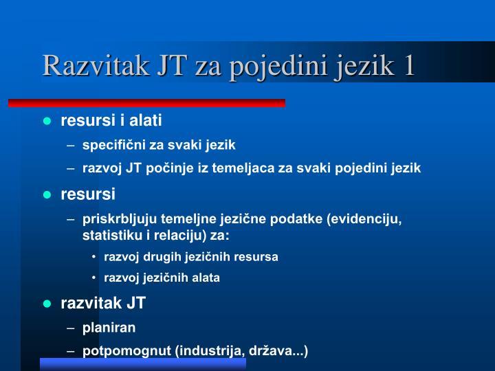 Razvitak JT za pojedini jezik 1