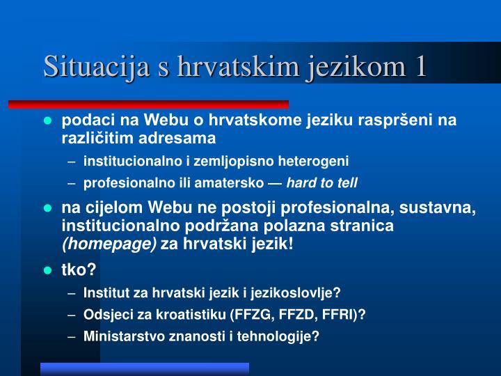 Situacija s hrvatskim jezikom 1