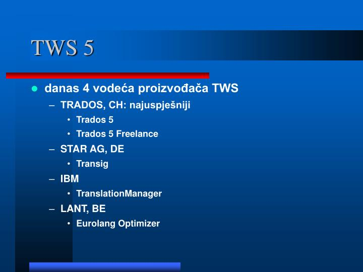 TWS 5