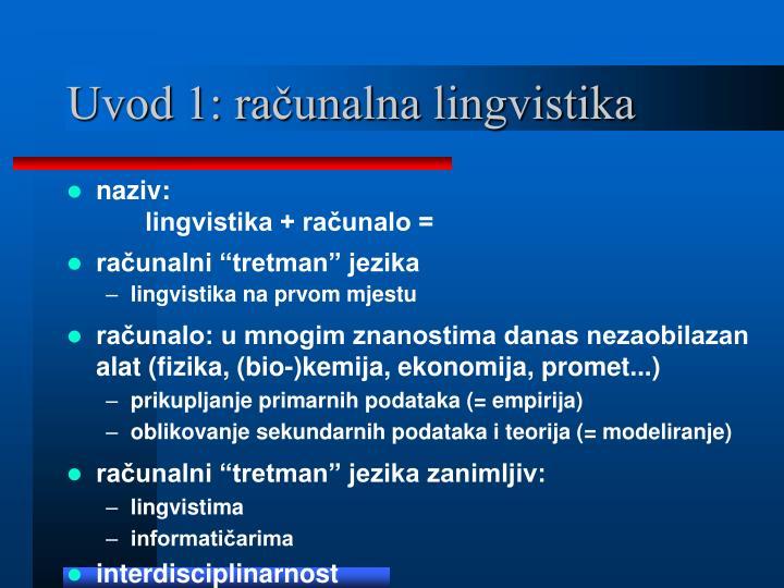 Uvod 1: računalna lingvistika