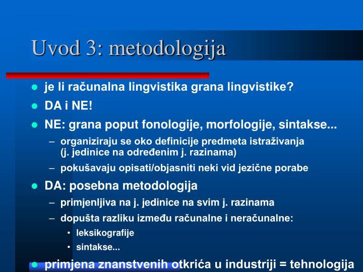 Uvod 3: metodologija