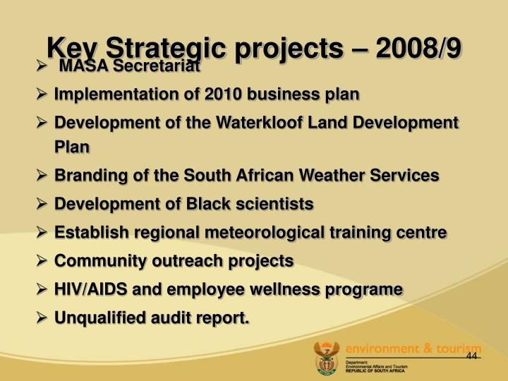Key Strategic projects – 2008/9