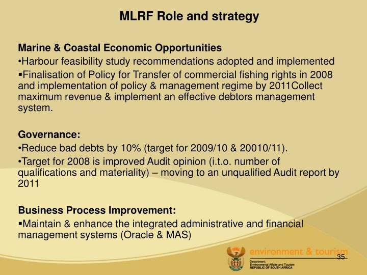 MLRF Role and strategy