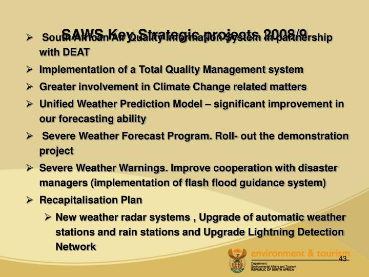 SAWS Key Strategic projects 2008/9
