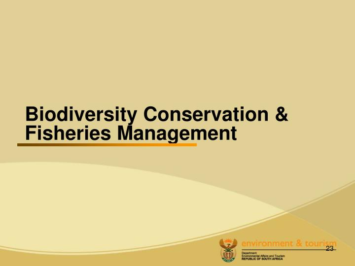 Biodiversity Conservation & Fisheries Management