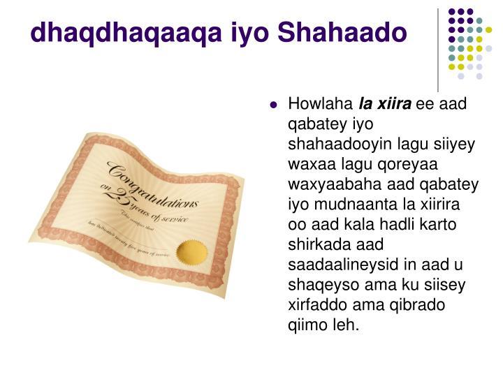 dhaqdhaqaaqa iyo Shahaado
